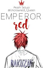 "Emperor Red ""Heterocromía"" (Akashi Seijuro) by Uncrowned_Queen"