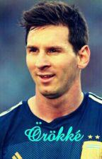 Örökké(Messi ff.) by HannieFromDarkness