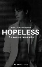 Hopeless [Desesperanzado] Lee Donghae by KateELFish