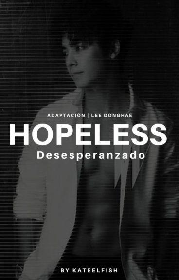 Hopeless [Desesperanzado] Lee Donghae