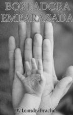 Boxeadora Embarazada by -Leandraobc