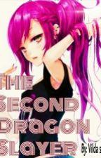The Second Fire Dragon Slayer *sorry* by Vildasim
