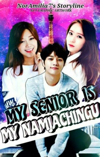 [C] MY SENIOR IS MY NAMJACHINGU