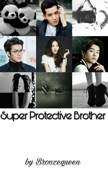 Super Protective Brother [EXO, GOT7 FF]