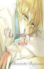 La Mirada Que Te Acecha (Nathaniel x Sucrette x Armin) by Samanta-Segamed