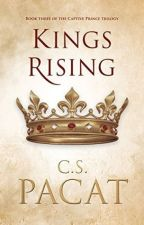 Captive Prince III: Kings Rising - C S Pacat by Bobanna_Stylinson