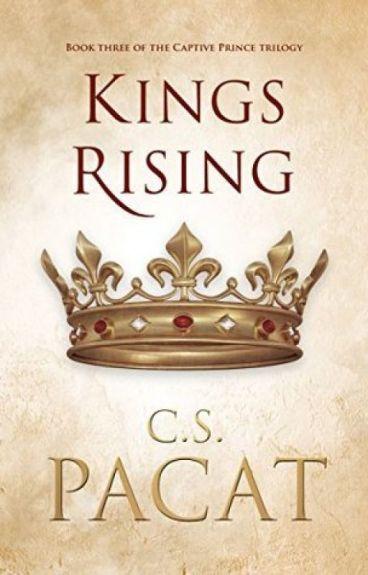 Captive Prince III: Kings Rising - C S Pacat