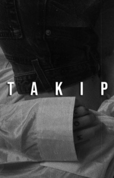 Takip (Shawn Mendes FanFiction)