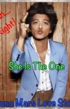 She Is The One *Bruno Mars Love Story* by StarsBrighten