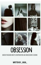 Obsession  by _vasia_