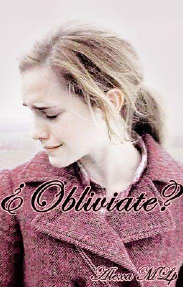 ¿Obliviate? [Dramione]