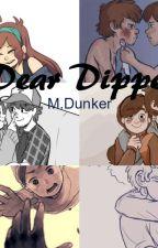 Dear Dipper  by MDunker
