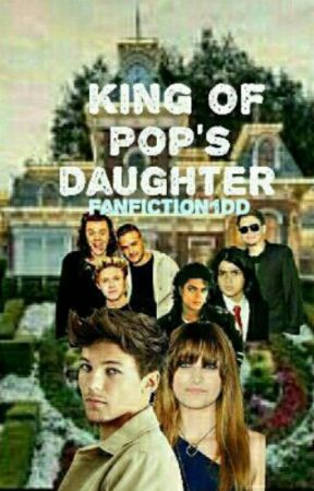 King Of Pop's Daughter - L.T by FanFiction1DD