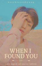 When I Found You || j.jk -- j.yi by beschissenkyung