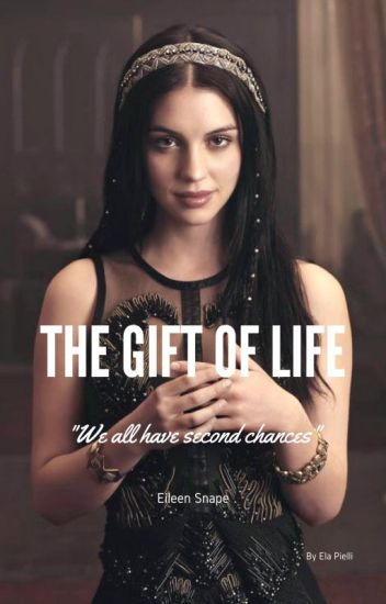 The Gift of Life (Eileen Snape)
