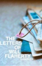 The Letters of Will Flaherty by giawriter