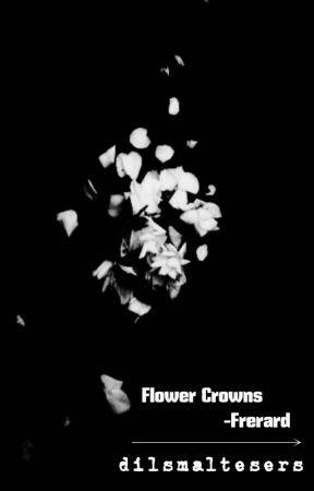 Flower Crowns ↣ Frerard by heartoutgeoff