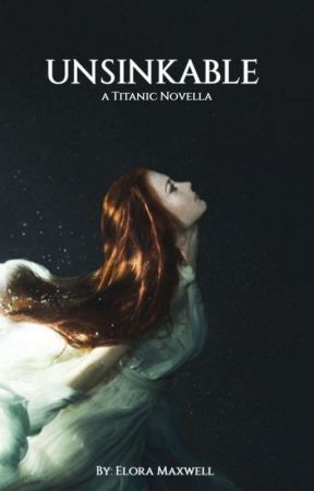 Unsinkable by EloraMaxwell
