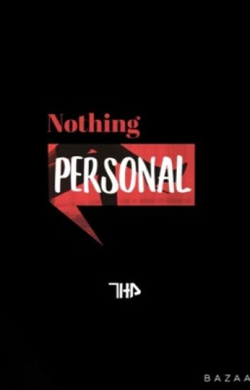 Nothing personal - Riren