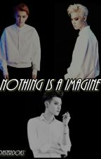 ☆NOTHING IS A IMAGINE☆ by MeanieDK