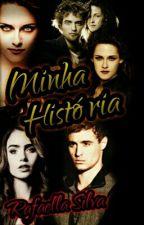 Minha História by Raffaah_Fernandes