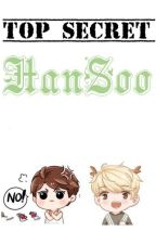 TOP SECRET: HANSOO by yaoicenter