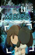 Mi Blog. :b by Mimihigh