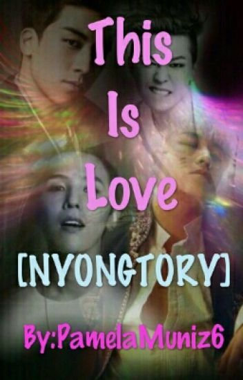 This Is Love [Nyongtory]