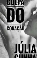 Culpa do Coração by c1nh4_