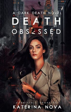 Death Obsessed | Dark Death #1 by astoundedstars