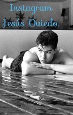 Instagram Jesús Oviedo. by ovieddogirl