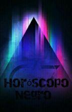 Horóscopo Negro  by yo_soy_tu_pesadilla