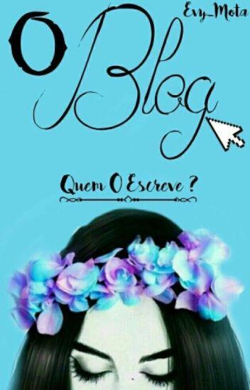 O Blog [PAUSA E REVISÃO]