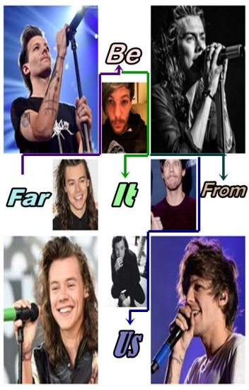 Far Be It From Us · Larry Stylinson · Mpreg