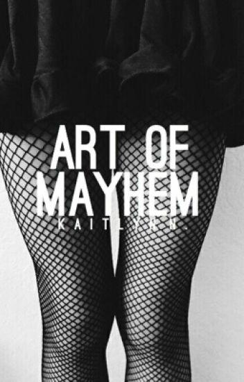 Art of Mayhem // J. Fitzgerald