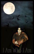 I Am Who I Am by Moonwalkinheaven