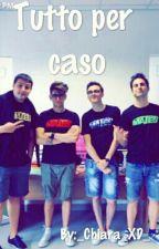 Tutto Per Caso |Mates| by _Chiara_XD_