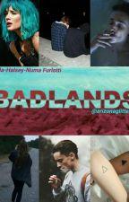※Badlands※ /Daniele Sodano→Numa Furlotti→Halsey by trascurabile