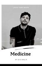 Medicine • Louis Tomlinson • by DilsStan
