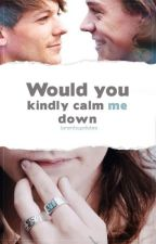 Would you kindly calm me down by larentsupdates