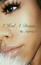 I Had A Dream (bxb) by _Crybaby_k