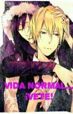 Vida normal...¡vete! by Chiru_Less