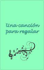 Una Canción Para Regalar | ML One shot AU by SimonLovesBaz