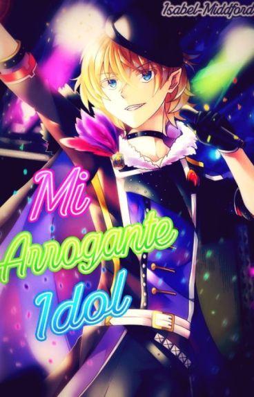 ♥Mi Arrogante Idol♥ [Mikaela & Tu]