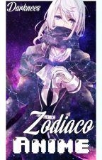 Zodiaco Anime by _Darknees_