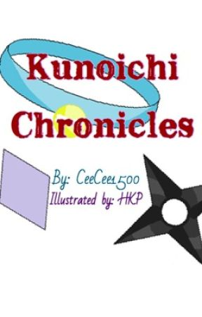 Kunoichi Chronicles  by CeeCee1800