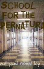 School for the Supernatural by dogbitsy