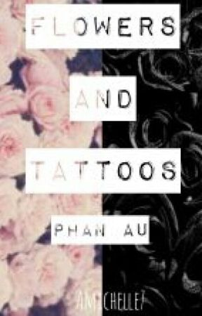 """""""Flowers And Tattoos"""" (Pastel!Dan x Punk!Phil) by amichelle7"""