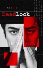 Deadlock ~ Sekai by QuennLorien