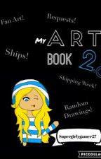 My Art Book 2.0 {COMPLETED}  by Supergirlygamer27